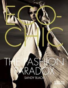 Amazon.fr - Eco-chic: The Fashion Paradox - Sandy Black - Livres