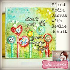 Mixed Media Canvas with Revlie Schuit Online Craft Class from Nikki In Stitches