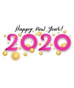 Happy New Year Images 2020 New Year Wishes Images, New Year Pictures, Happy New Year Images, Happy New Year Quotes, Happy New Year Greetings, Quotes About New Year, Happy Birthday Images, Happy New Year 2020, Anniversary Quotes Funny