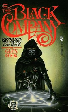 The Black Company , by Glen Cook | 13 Fantasy Novels That Are Good Despite Their Covers
