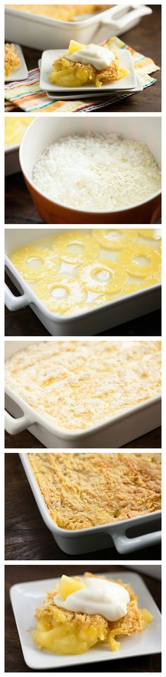This tropical and easy to make cake will have you dreaming of a hot summer day at the beach!  1. Arrange the pineapple rings in a single layer in a 9x13 baking dish.  2. Pour the liquid from the can over the rings. 3. Stir together the dry cake mix and shredded coconut. 4. Sprinkle evenly over the pineapple rings. 5. Melt the butter and drizzle over the cake mix 6. Bake for 40 minutes or until golden and cooked through.