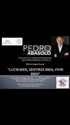 Pedro Abasolo #MexicanConsulate #Look #Better #Feel #Motivational