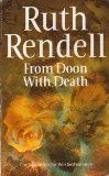 From Doon With Death by Ruth Rendell. One of my favourite Inspector Wexford books.