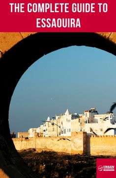 If you're planning a trip, take a look through our guide for getting there, getting around, and some of the best things to add to your Essaouira adventure. Morocco Travel, Urban, Adventure, How To Plan, Fairytail, Fairy Tales