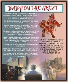 """BABYLON THE GREAT/The Bible book of Revelation mentions a symbolic harlot """"Babylon the Great, the mother of the prostitutes and of the disgusting things of the earth."""" (Revelation 17:5)"""