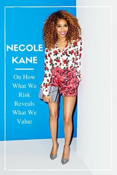 Necole Kane on How the Risks We Take Reveal What We Value [Podcast Ep. 16]