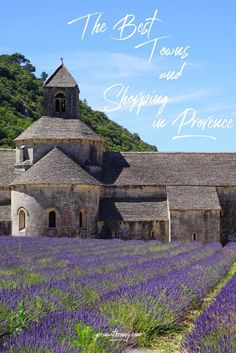 The Best Towns in Provence for shopping of traditional crafts and artisan food products. Backpacking Europe, Europe Travel Tips, Travel Guides, Places To Travel, Travel Destinations, Travel Abroad, Visit France, South Of France, Strasbourg