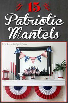 15 Patriotic Mantle Vignettes #Mantlescape