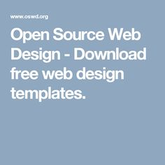 Open Source Web Design - Download free web design templates.