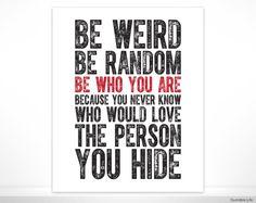 be wierd be random