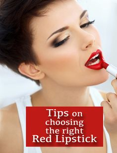Tips for Choosing the Right Red Lipstick for Your Skin Tone.