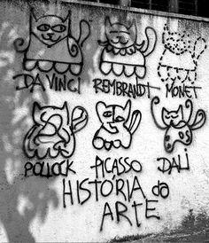 """""""Historia da Arte"""" - En skole i Rio de Janeiro - Kunsthistorie - Maler - Graffiti - Kat - Kunst Monet, Street Art Utopia, Street Art Graffiti, Graffiti Bridge, Banksy Graffiti, Bansky, Graffiti Artists, Rembrandt, Urbane Kunst"""