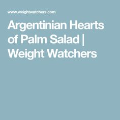 Argentinian Hearts of Palm Salad | Weight Watchers