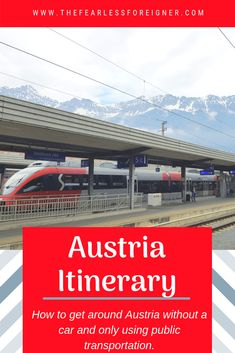 Austria Itinerary: 11 Days by Train - The Fearless Foreigner