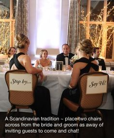 Cool idea - put chairs on the other side of the main table and invite your guest to sit and chat with you