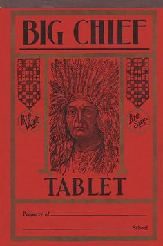 """Big Chief Tablet - What John Walton brought John-boy for Christmas in the T. Christmas special """"The Homecoming"""", School Memories, Best Memories, Childhood Memories, John Boy, Vintage Ads, Vintage Ephemera, Do You Remember, The Good Old Days, What Is Life About"""