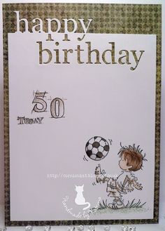 November is a busy month for us for birthdays, but I'm g. Birthday Cards For Boys, Handmade Birthday Cards, Boy Birthday, Happy Birthday, Kids Cards, Men's Cards, Fathers Day Cards, Digi Stamps, Lily Of The Valley