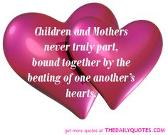 Quotes About Mother's Love | motivational love life quotes sayings poems poetry pic picture photo ...