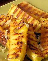 Grilled  Pineapple  1/2 a pineapple cored and cut into large chunks  1/4 cup brown sugar  1 teaspoon cinnamon  1-2 tablespoons orange juice  Toss pineapple in the rest of the ingredients to coat.  Place on grill and pour the rest of the mixture over pineapple.  Grill over medium heat for 5 minutes on each side.  Great as a dessert or even served with grilled meats (Tucano's style).