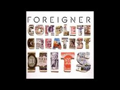 Foreigner - 'Complete Greatest Hits' (Full Album)