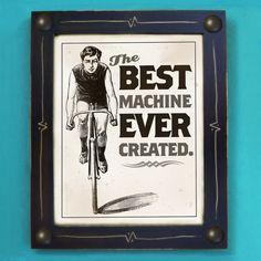Bicycle Art Print Best Machine Ever Created Black and White Bike Art