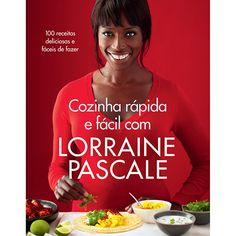 Livro - Cozinha Rápida e Fácil com Lorraine Pascale
