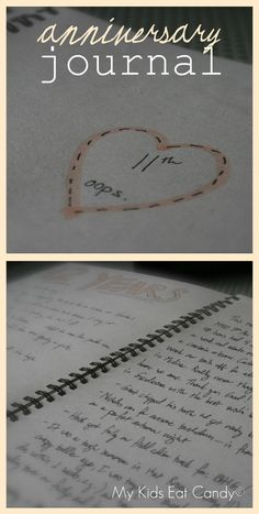 Anniversary Journal.. I think I will create this for a gift for Jeff on our wedding date. We will write in in our wedding morning and every year after that on March 23rd!