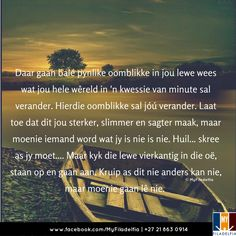 Counselling Training, Afrikaanse Quotes, Stress And Anxiety, Woman Quotes, Like You, Best Quotes, Verses, Qoutes, Prayers