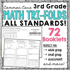 These math tri-folds are perfect for you to use during your guided math groups.  Three tri-folds per standard give you plenty material to introduce, practice, and assess!You will find 72 MATH TRI-FOLDS in this bundle - They cover ALL math common core standards - 3rd Grade!---> 3.OA - Operations & Algebraic Thinking27 Tri-folds (3 per standard)Some of the topics covered: multiplication, division, unknown numbers, two-step word problems, arithmetic patterns, and MORE!---> 3.NBT - Numb...