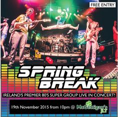 Ireland's legendary 80's super group 'Spring Break' are set to transport The Baggot at McGettigan's JLT back to the 1980s (arguably one of the greatest decades of all time) for a night of bangin' floor-fillers!  Join us on Thursday 19th November for a live concert from Spring Break - who return after a 'totally tubulor' gig back in February. This is set to be a fantastic night and 80s fancy dress is seriously encouraged! FREE ENTRY! Click on the pin for more info!