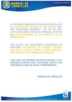 SE INFORMA A NUESTRA DISTINGUIDA CLIENTELA DE LAS SUCURSALES: VENECIA Y 7 DE AGOSTO; QUE POR TEMPORADA NAVIDEÑA Y DE FIN DE AÑO, ESTOS ALMACENES ESTARAN CERRADOS A PARTIR DEL 24 DE DICIEMBRE DE 2012 HASTA EL 07 DE ENERO DE 2013.