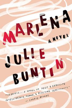 Marlena by Julie Buntin | 31 Incredible New Books You Need To Read This Spring