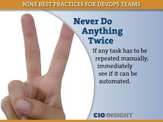 Best practice for DevOps: Never Do Anything Twice