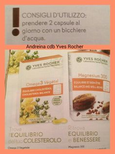 Integratori Yves Rocher ~ omega 3 vegetale e magnesio 300 :-)