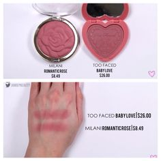 Too faced blush in Baby Love duped by Milani rose blush in Romantic Rose.