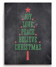 Look at this #zulilyfind! 'Joy Love Peace Believe Christmas' Wood Wall Sign #zulilyfinds