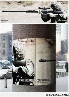 "What Goes Around Comes Around Anti-War Guerrilla Marketing Poster / ""Donde las dan las toman"" Guerilla Marketing, Street Marketing, Creative Advertising, Social Advertising, Advertising Design, Advertising Ideas, Advert Design, Guerrilla Advertising, Advertising Space"