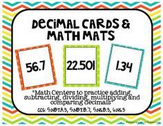 Decimal Cards & Math Mats Math Centers CCS: 5.NBT.B.7, 5.N