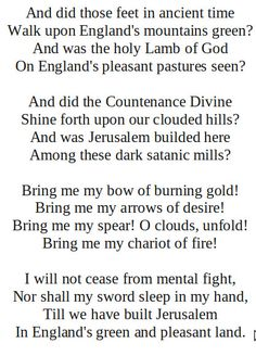 Jerusalem by William Blake.  http://annabelchaffer.com/ We used to sing this as a hymn at school