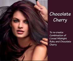 Hair color chocolate cherry combination of L'Oréal Midnight Ruby and Chocolate cherry
