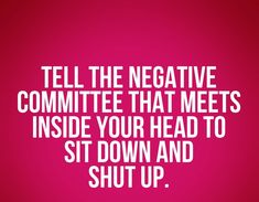 Tell the negative commitee to sit down and shut up.