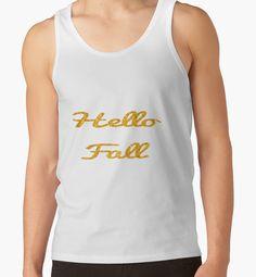 Hello Fall in Gold #fall #autumn #hellofall #art #homedecor #walldecor #redbubble #typography
