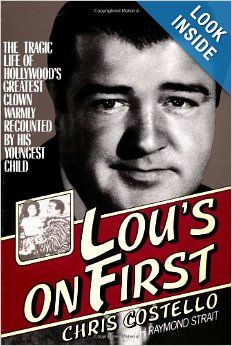 Lou Costello Biography written by his youngest child