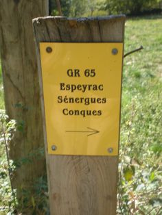 Conques is on this sign. This is our destination.....