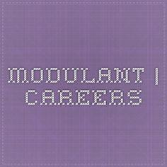 Modulant   Careers