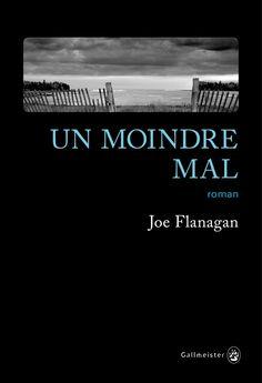 Un moindre mal - Joe Flanagan