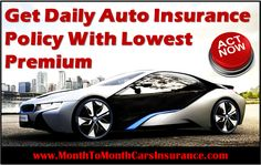 Daily Auto Insurance Quotes: Get Instant Daily Car Insurance Policy with Low Rates