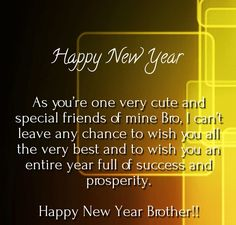 happy new year to my brother sweet love quotes wish quotes happy quotes
