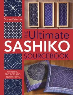 the book you need to have if you want to know everything about sashiko. My bible!