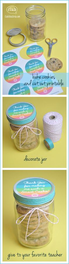 Teacher gift~~love it! Smart Cookie Teacher Appreciation Gift DIY - So easy and free printable included. Dress up a quart sized mason jar with printable, washi tape, baker's twine and fill with home baked cookies! Teacher Appreciation Week, Teacher Gifts, Volunteer Appreciation, Craft Gifts, Diy Gifts, Cheap Gifts, Mason Jar Gifts, Mason Jars, Diy Cadeau